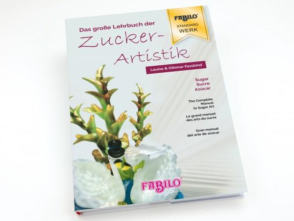 Das große Lehrbuch der Zuckerartistik